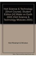 Holt Science & Technology: Student Edition (H): HOLT, RINEHART AND
