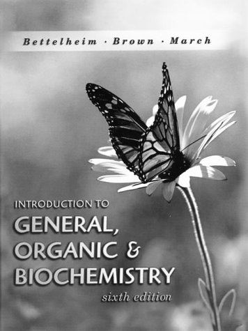 9780030255472: Introduction To General Organic And Biochemistry: 6th Edition