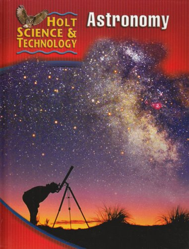 9780030255496: Holt Science & Technology [Short Course]: Student Edition [J] Astronomy 2005