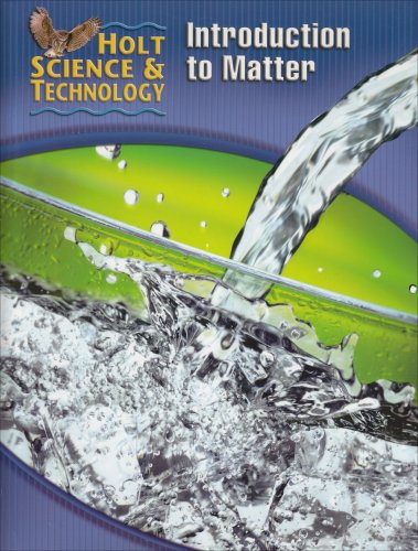 9780030255519: Holt Science & Technology: Student Edition (K) Introduction to Matter 2005