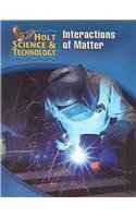 9780030255526: Holt Science & Technology [Short Course]: Student Edition [L] Interactions of Matter 2005