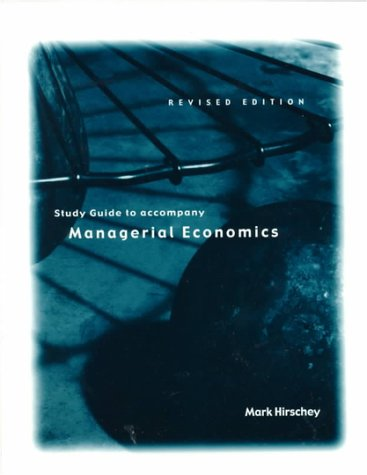 9780030256516: Managerial Economics Revised Edition Study Guide