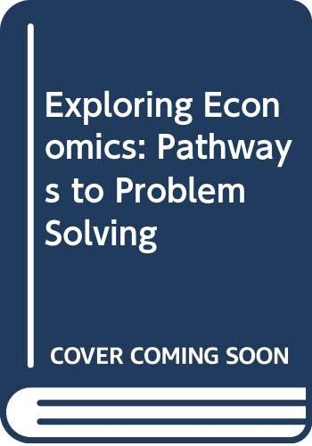 9780030257742: Exploring Economics: Pathways to Problem Solving with CDROM and Workbook