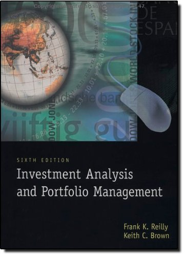 Investment Analysis and Portfolio Management: Frank K. Reilly,