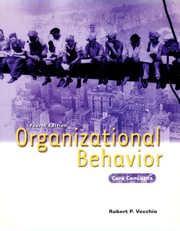 9780030258565: Organzational Behavior: Core Concepts, 4th Edition