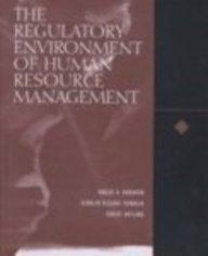 9780030258671: The Regulatory Environment of Human Resource Management
