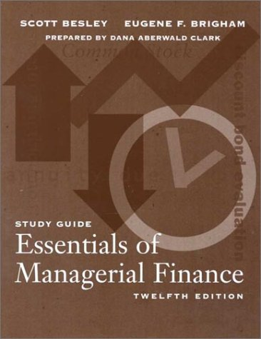 9780030258732: Essentials of Managerial Finance, Study Guide