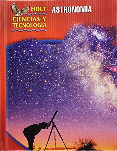 Astronomy, Grade 7 Course J: Holt Science: Rheinhart And Winston