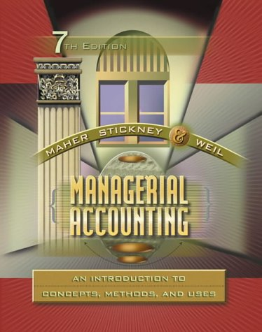 9780030259630: Managerial Accounting: An Introduction to Concepts, Methods and Uses