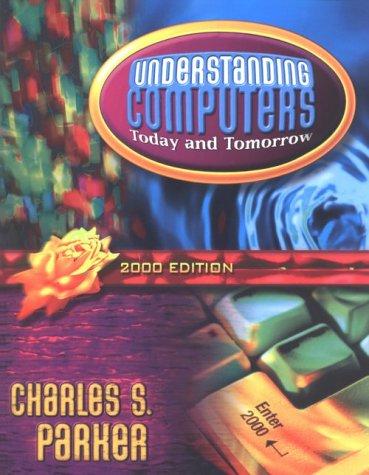 9780030259685: Understanding Computers 2000