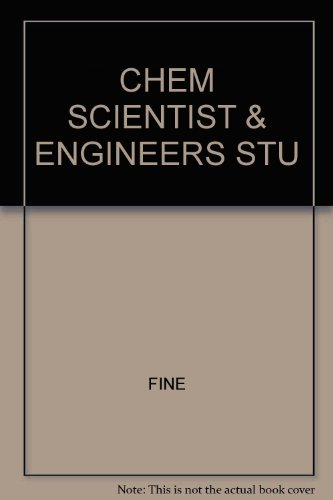 Solutions Manual t/a Chemistry for Scientist and: Lawrence Fine; Beall;