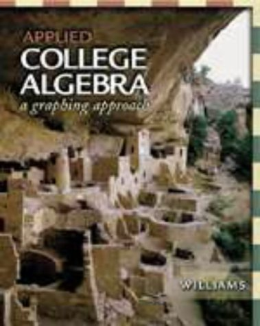 9780030260261: Applied College Algebra: A Graphing Approach