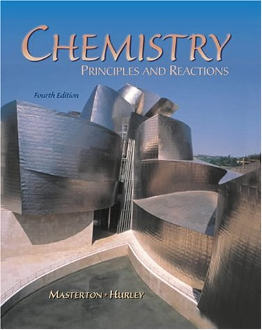 Chemistry: Principles and Reactions (0030260361) by Cecile N. Hurley; William L. Masterton