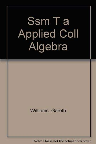 9780030260377: Applied College Algebra: A Graphing Approach: Solutions Manual
