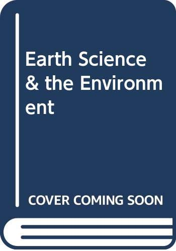 9780030261114: Earth Science & the Environment