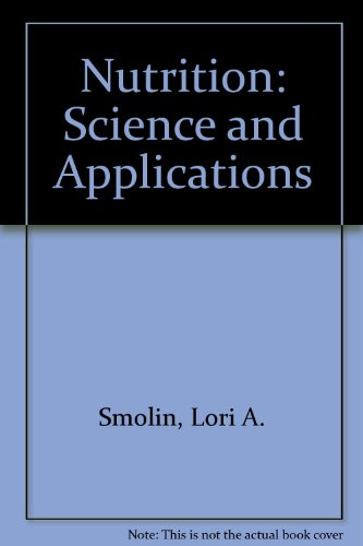 9780030261145: Nutrition: Science and Applications