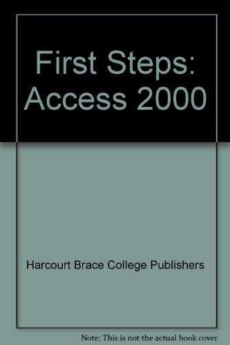 9780030261329: First Steps: Access 2000