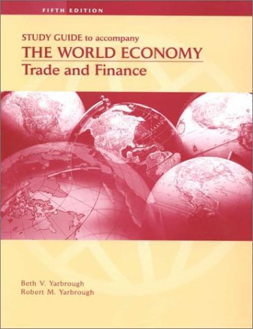 9780030261886: The World Economy: Trade and Finance, Study Guide
