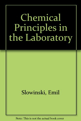9780030262340: Chemical Principles in the Laboratory