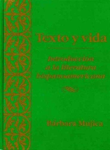 9780030262371: Texto y vida: introducción a la literatura hispanoamericana