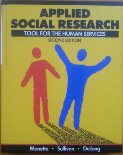 9780030262937: Applied Social Research: Tool for the Human Services