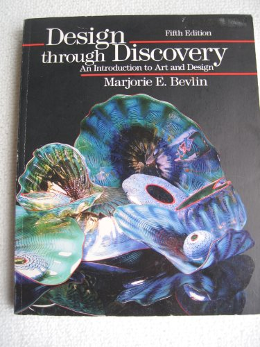 9780030263033: Design through Discovery: An Introduction to Art and Design