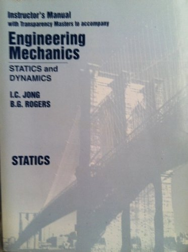 9780030263132: Engineering Mechanics: Statics: Instructor's Manual with Solutions and Transparency Masters