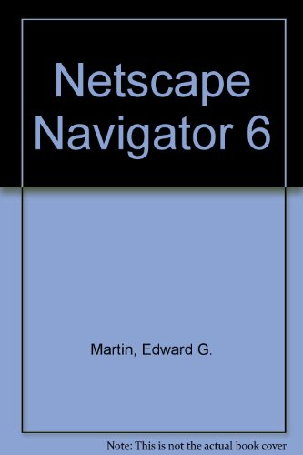 9780030264665: Netscape Navigator 6: Mastering Today's Software