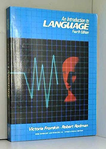 9780030267222: Fromkin/Rodman Introduction to Language 4e IE