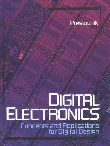 9780030267574: Digital Electronics: Concepts and Applications for Digital Design