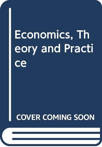 9780030267727: Economics, Theory and Practice