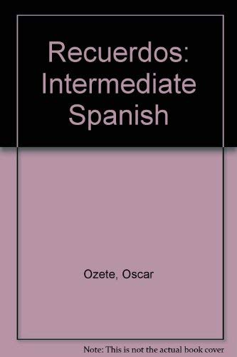 9780030267994: Recuerdos: Intermediate Spanish