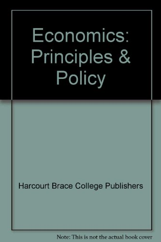 9780030268380: Economics: Principles & Policy