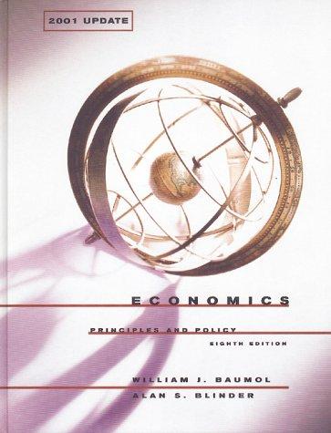 Economics: Principles and Policy (2001 Update Edition): William J. Baumol,