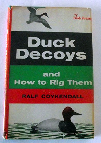 9780030269103: Duck Decoys and How to Rig Them