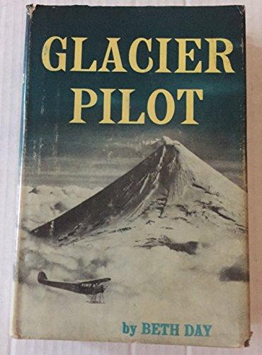 9780030269356: Glacier Pilot