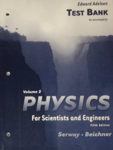 9780030269561: Test Bank: Volume 2 Physics for Scientists and Engineers Fifth Edition