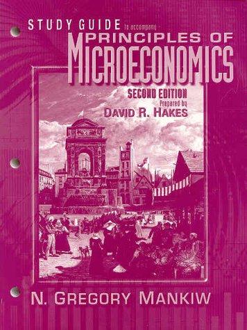 Principles of Microeconomics (Study Guide): David Hakes, N.