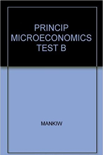 9780030270277: PRINCIP MICROECONOMICS TEST B