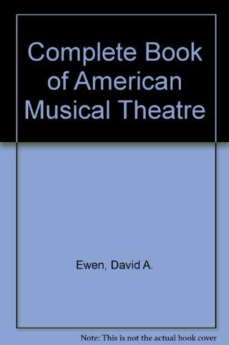 9780030270307: Complete Book of American Musical Theatre