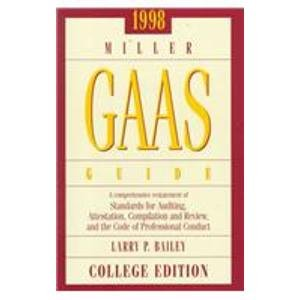 9780030270949: 1998 Miller Gaas Guide: A Comprehensive Restatement of Standards for Auditing, Attestation, Compilation and Review, and the Code of Professional Conduct : College Edition