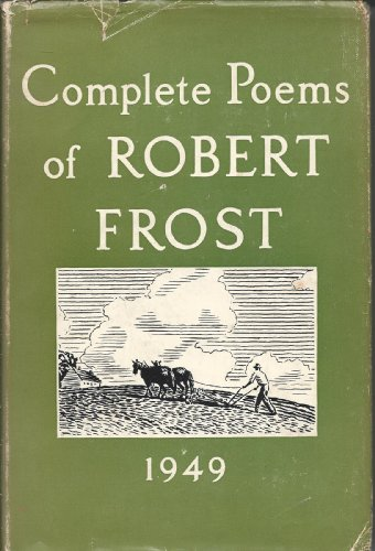9780030271250: Complete Poems of Robert Frost, 1949