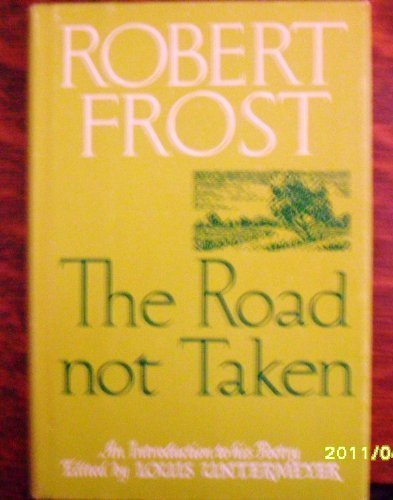 9780030271502: The Road Not Taken: An Introduction to Robert Frost