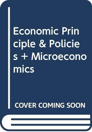 9780030271861: Economic Principle & Policies + Microeconomics