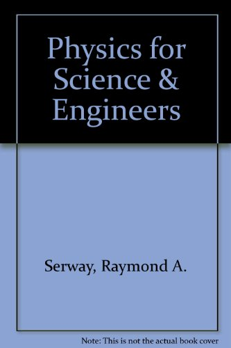9780030272196: Physics for Science & Engineers