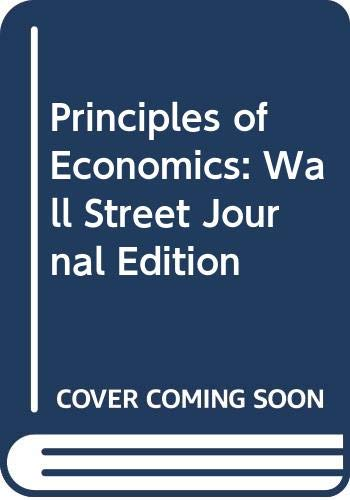 9780030272547: Principles of Economics: Wall Street Journal Edition