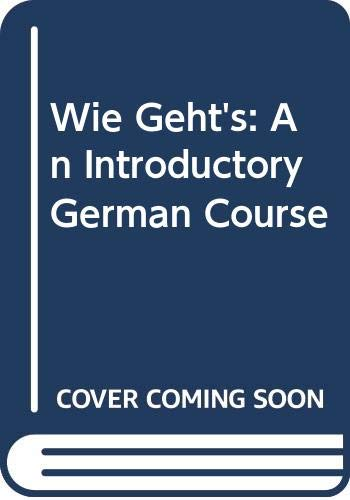 9780030272714: Wie Geht's: An Introductory German Course