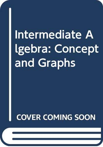 9780030273285: Intermediate Algebra: Concept and Graphs