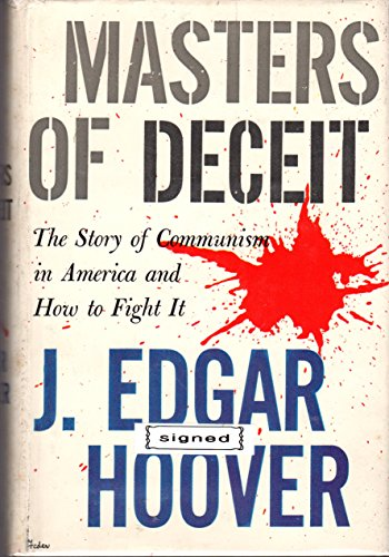 9780030273650: Masters of Deceit: The Story of Communism in America