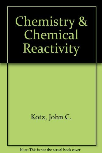 9780030273995: Chemistry & Chemical Reactivity